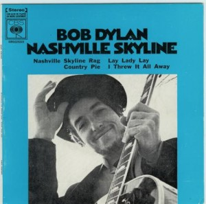 "Bob Dylan ""Nashville Skyline""."