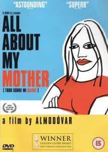 All About My Mother.