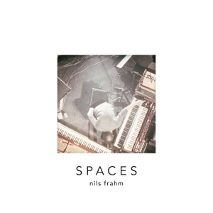 Nils Frahm's Spaces.