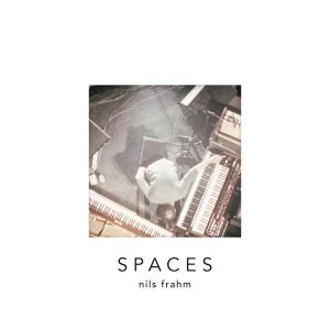 Nils Frahm's Spaces.