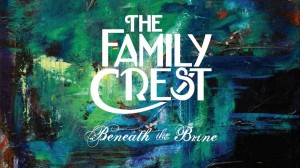 The debut album from the Family Crest.