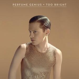 Perfume Genius' Too Bright.