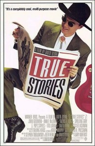 David Byrne's True Stories.