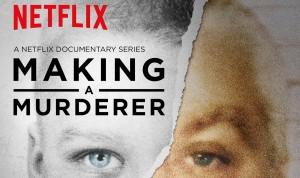 Making A Murderer.